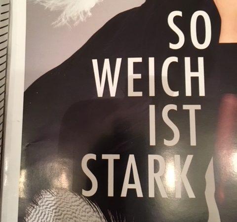 So Weich Ist Stark